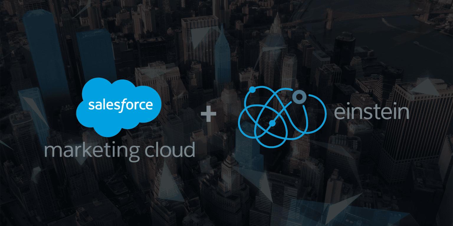 Salesforce Marketing Cloud and Einstein Capabilities