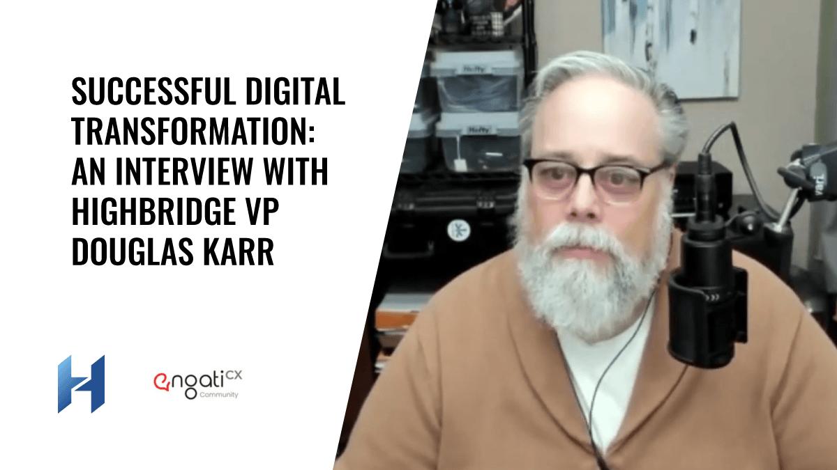 Successful Digital Transformation Interview With Engati CX
